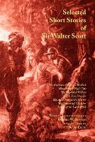 Selected Short Stories of Sir Walter Scott (Paperback)