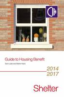 Guide to Housing Benefit 2014-2017 (Paperback)