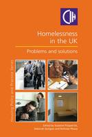 Homelessness in the UK: Problems and Solutions (Paperback)