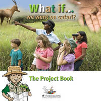 What If We Went on Safari?: Pretend Play in Children's Learning - What If?