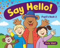 Say Hello Pupil'S Book 2 (Paperback)