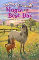 Magic and the Best Day - Pony Called Magic S. (Paperback)