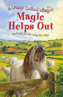 Magic Helps Out - Pony Called Magic S. (Paperback)