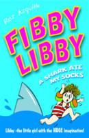 Fibby Libby: A Shark Ate My Socks (Paperback)