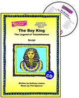 The Boy King: Script and Score: The Legend of Tutankhamun - Educational Musicals S. (Spiral bound)