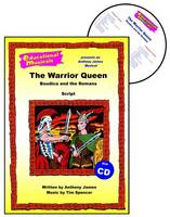 The Warrior Queen: Script and Score: Boudica and the Romans - Educational Musicals S. (Spiral bound)
