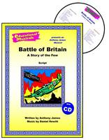 The Battle of Britain: Script and Score: A Story of the Few - Educational Musicals S. (Spiral bound)