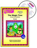 The Magic Tree: Script and Score: A Story for Christmas - Educational Musicals S. (Spiral bound)