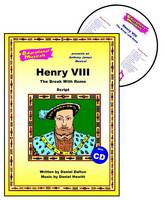 Henry VIII: Script and Score: The Break with Rome - Educational Musicals S. (Spiral bound)