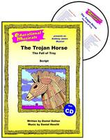 The Trojan Horse: Script and Score: The Fall of Troy - Educational Musicals S. (Spiral bound)