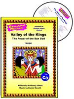 The Valley of the Kings: Script and Score: The Power of the Sun God - Educational Musicals S. (Spiral bound)