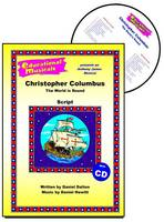 Christopher Columbus: Script and Score: The World is Round - Educational Musicals S. (Spiral bound)
