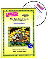 The Spanish Armada - The Invasion of England (Assembly Pack) - Educational Musicals - Assembly Pack S. (Spiral bound)