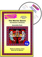 The Warrior Queen - The Romans in Britannia (Assembly Pack) - Educational Musicals - Assembly Pack S. (Spiral bound)