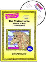 The Trojan Horse - The Fall of Troy (Assembly Pack) - Educational Musicals - Assembly Pack S. (Spiral bound)