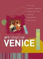 art/shop/eat Venice - Art/shop/eat (Paperback)