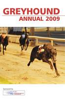 British Greyhound Racing Board Greyhound Annual 2009