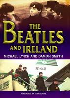 "The ""Beatles"" and Ireland (Paperback)"