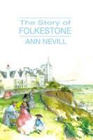 The Story of Folkestone