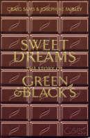 Sweet Dreams: The Story of Green & Blacks (Paperback)