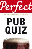 Perfect Pub Quiz (Paperback)