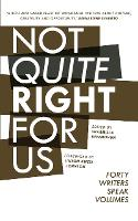 Not Quite Right For Us (Paperback)