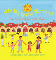 Off We Go to Mexico: An Adventure in the Sun (Hardback)