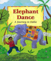 Elephant Dance: A Journey to India (Paperback)