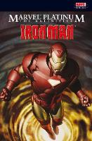 Marvel Platinum: The Definitive Iron Man (Paperback)