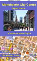 Manchester City Centre Map: 1:3,500, 18 inches to 1 mile - City Centre Maps (Sheet map, folded)