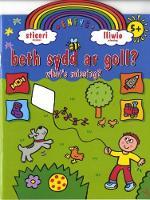Cyfres Dros yr Enfys: Beth sydd ar Goll?/What's Missing? (Paperback)