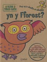 Olion Traed Bach: 1. Pwy Sy'n Chwifio ei Adenydd yn y Fforest? (Paperback)