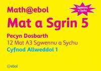 Math@ebol Matiau Mathemateg: Mat a Sgrin 5 Pecyn Dosbarth