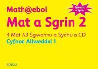 Math@ebol Matiau Mathemateg: Mat a Sgrin 2