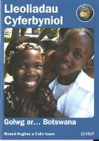 Lleoliadau Cyferbyniol: Golwg ar ... Botswana (Paperback)