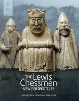 The Lewis Chessmen: New Perspectives (Hardback)