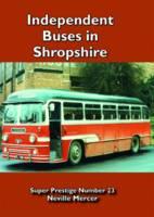 Independent Buses in Shropshire - Super Prestige 23 (Paperback)