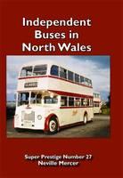Super Prestige 27 Independent Bus Operators of North Wales - Super Prestige 27 (Paperback)