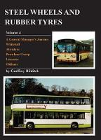 Steel Wheels & Rubber Tyres: Volume 4