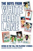 Boys from White Hart Lane (Hardback)