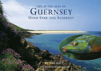 Sealife in Guernsey, Herm, Sark and Alderney - Little Souvenir Books (Hardback)