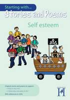 Starting with Stories and Poems... Self Esteem - Starting with Stories and Poems (Paperback)