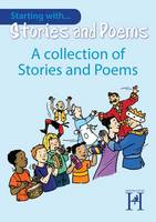Starting with Stories and Poems... A Collection - Starting with Stories and Poems (Paperback)