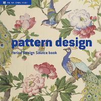Pattern Design: A Period Design Sourcebook - National Trust Art & Illustration (Hardback)