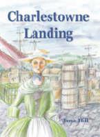 Charlestowne Landing (Paperback)