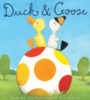 Duck and Goose (Paperback)
