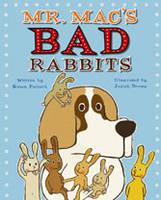 Mr. Mac's Bad Rabbits (Hardback)