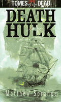 Death Hulk - Tomes of the Dead (Paperback)
