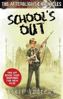 School's Out - The Afterblight Chronicles: School's Out (Paperback)