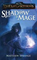 Shadowmage - Twilight of Kerberos (Paperback)